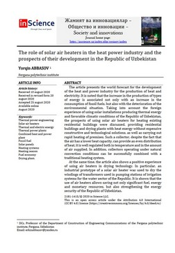 Yorqin ABBASOV - The role of solar air heaters in the heat power industry and the prospects of their development in the Republic of Uzbekistan